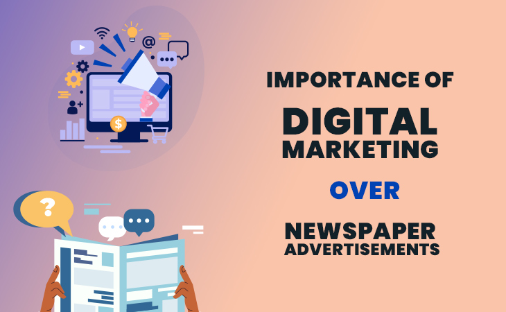 Importance of Digital Marketing Over Newspaper Advertisement. - WebCreatify