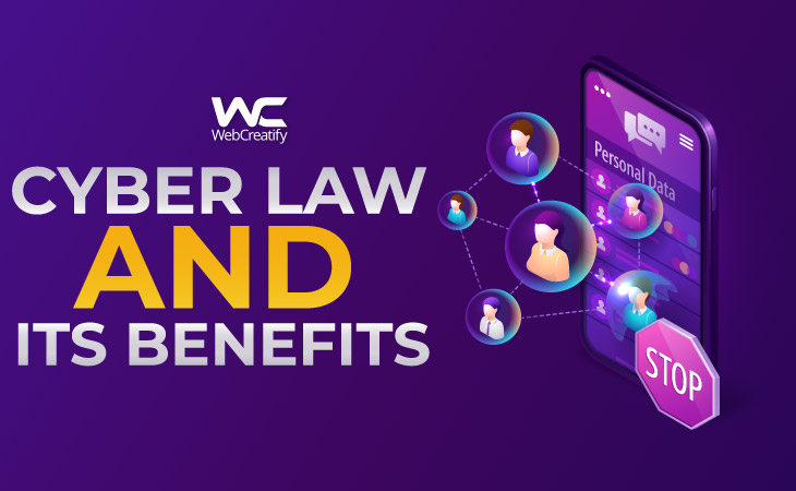 Cyber Law and Its Benefits - WebCreatify