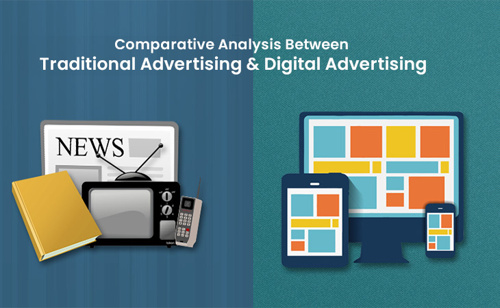 Comparative Analysis Between Traditional Advertising and Digital Advertising - WebCreatify
