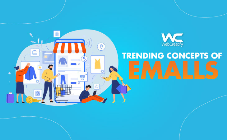 Trending Concept of E-Malls - WebCreatify