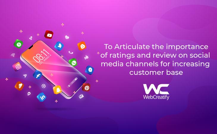 Importance of Social Media for Customer Base - WebCreatify