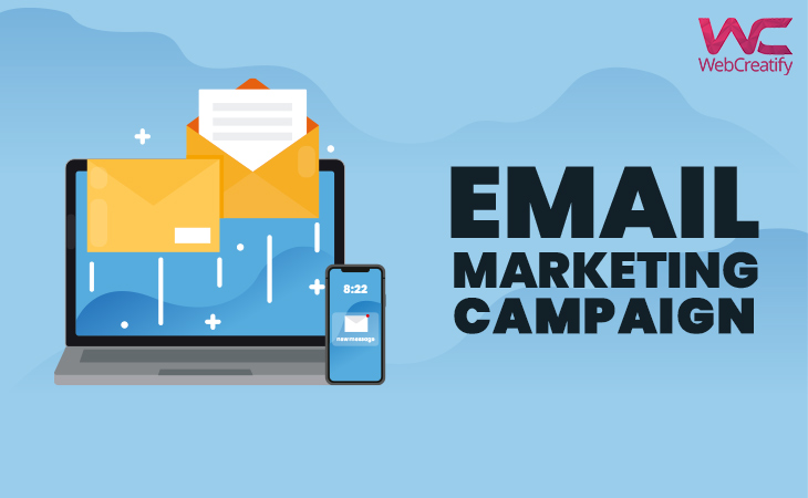 Email Marketing Campaign: A Blast from the Past? - WebCreatify