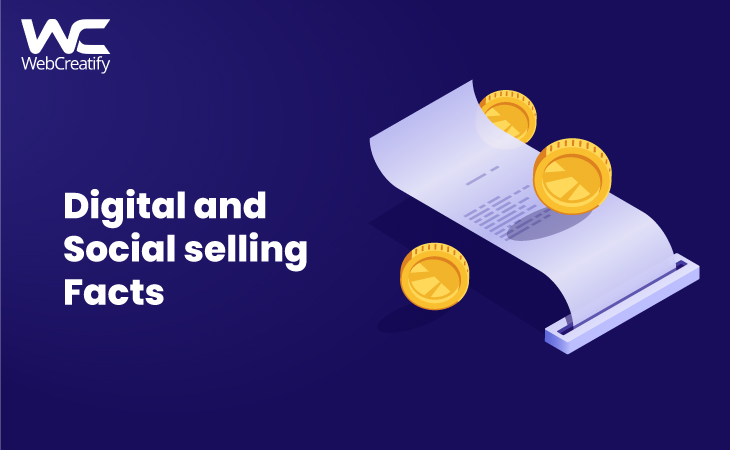 Digital and Social Selling Facts - WebCreatify