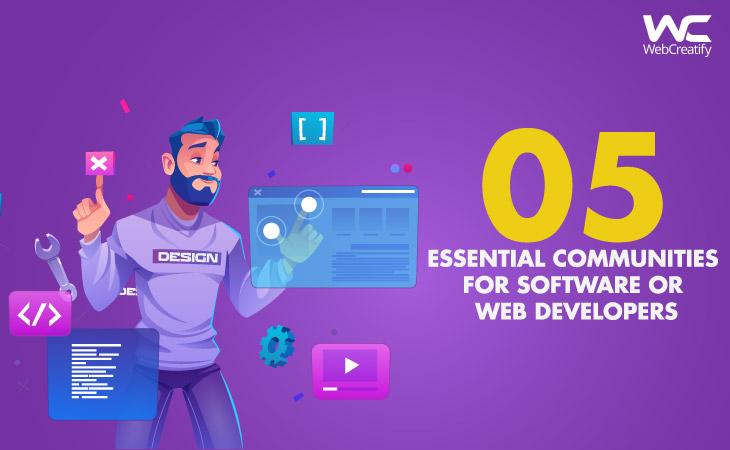 Best Online Communities for Software or Web Developers - WebCreatify