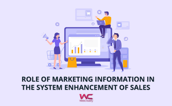 Role of Marketing Information System in the Enhancement of Sales - WebCreatify