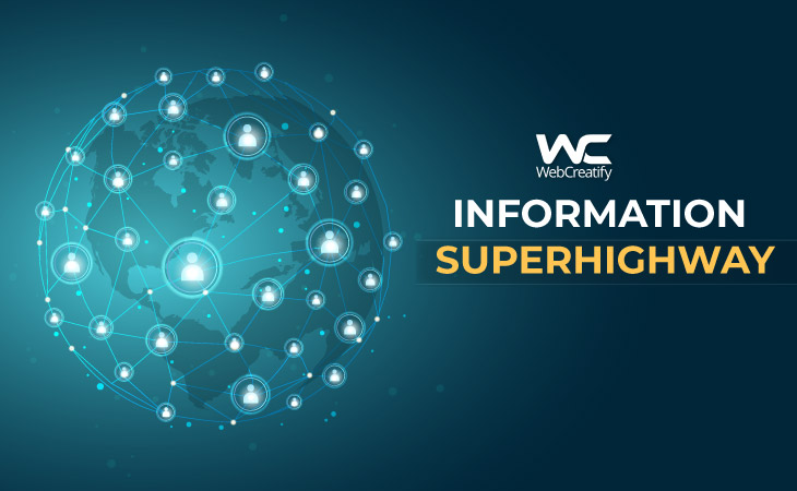 Information Superhighway - WebCreatify