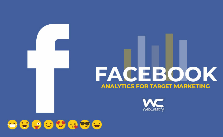 Facebook Analytics For Target Marketing - WebCreatify