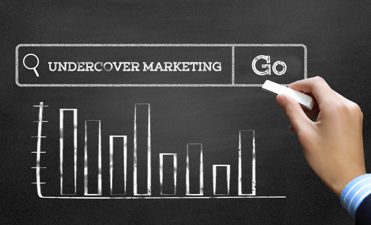 UNDERCOVER MARKETING: Reach Customers Surreptitiously  - WebCreatify