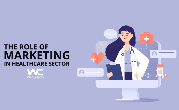 The Role of Marketing in Healthcare Sector.  - WebCreatify